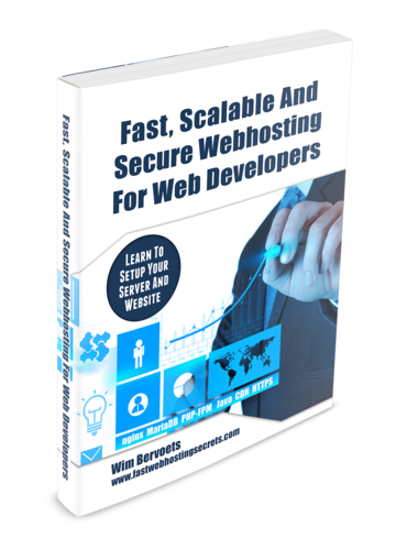 Fast, Scalable and Secure Webhosting - Learn to set up your server and website